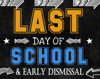 Last Day of School Early Dismissal